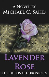 Working book cover for Lavender Rose, one of the novels in The DuFonte Chronicles.